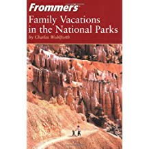 Frommers Family Vacations in the National Parks