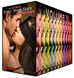 The Ultimate Erotic Short Story Collection 28 - 11 Steamingly Hot Erotica Books For Women
