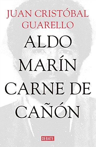 Aldo Marín: Carne de cañon (Spanish Edition) Canon Marine