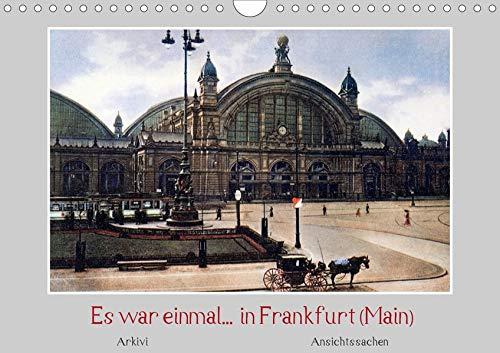 Es war einmal. in Frankfurt (Main) (Wandkalender 2020 DIN A4 quer)