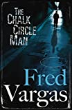 The Chalk Circle Man (Commissaire Adamsberg Book 1)