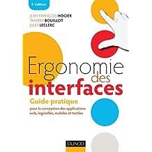 Ergonomie des interfaces - 5e éd - Guide pratique pour la conception des applications web: Guide pratique pour la conception des applications web, logicielles, mobiles et tactiles