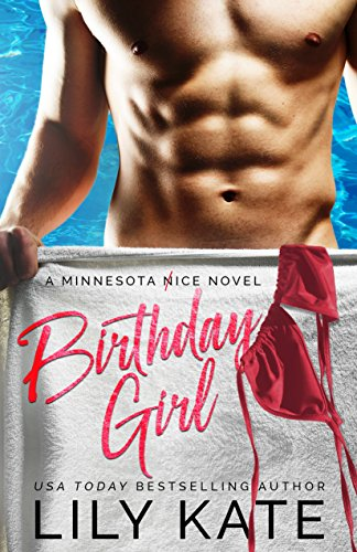 Birthday Girl: A contemporary sports romantic comedy (Minnesota Ice Book 3) (English Edition) - Sport Minnesota