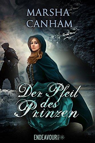 Der Pfeil des Prinzen: Historischer Liebesroman (Robin-Hood-Saga 3) (Reihenfolge Der Pfeil)