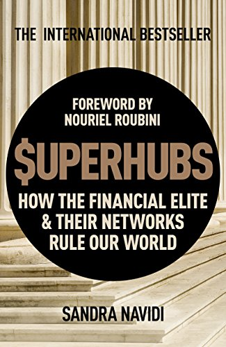 superhubs-how-the-financial-elite-and-their-networks-rule-our-world-english-edition