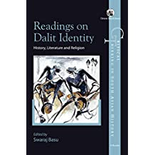 Readings on Dalit Identity: History, Literature and Religion