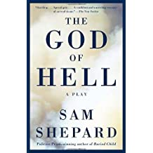 The God of Hell by Sam Shepard (2005-04-12)