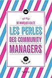Les Perles des community managers: Quand les marques culte font le buzz !