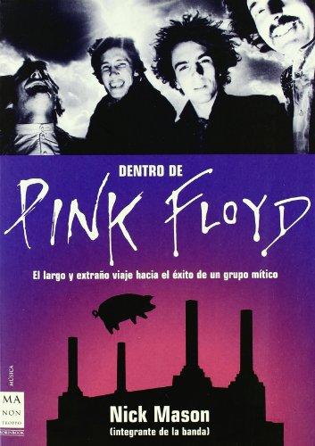 Dentro de pink floyd por Nick Mason