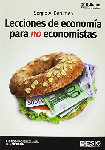 Lecciones de economía para no economistas (3ª ed. - 2017) (Libros Profesionales)