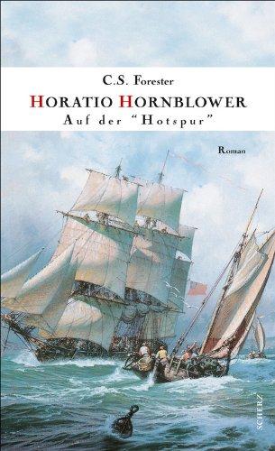 Hornblower auf der » Hotspur «: Roman (German Edition)