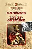 Petite histoire illustrée de l'Agenais et de Lot-et-Garonne / A. Rayeur | Rayeur, I.-A. (1858-19..?). Auteur