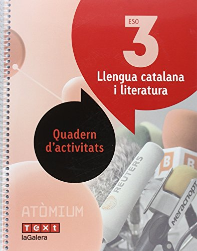 Llengua catalana i literatura Quadern d'activitats 3 ESO Atòmium - 9788441224391