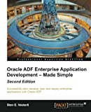 Oracle ADF Enterprise Application Development -- Made Simple