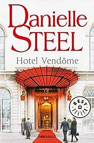 Hotel Vendôme par Danielle Steel