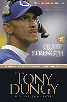 Quiet Strength: The Principles, Practices, and Priorities of a Winning Life (English Edition) par [Dungy, Tony, Nathan Whitaker]