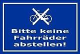 Schild - Bitte keine Fahrräder abstellen - 15x10cm | stabile 3mm starke PVC Hartschaumplatte – S00050-049-F +++ in 20 Varianten erhältlich