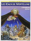 Les Eaux de Mortelune, tome 1 : L'échiquier du rat