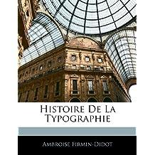 Histoire de la Typographie