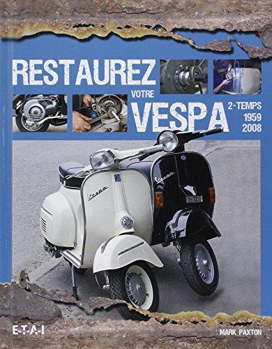 restaurez-votre-vespa-2-temps-1959-2008