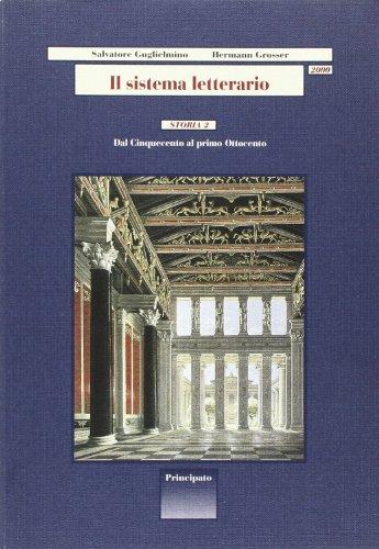 Il sistema letterario 2000. Storia. Per le Scuole