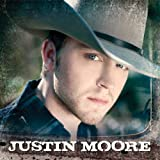 Songtexte von Justin Moore - Justin Moore