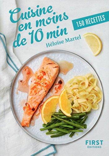Petit Livre de - Cuisine en moins de 10 min par Héloïse MARTEL