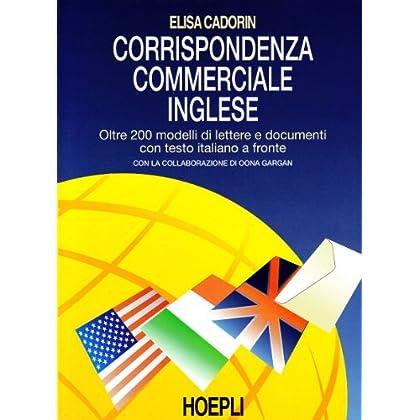 Corrispondenza Commerciale Inglese. Per Le Scuole Superiori