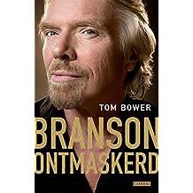 Branson ontmaskerd (Dutch Edition)