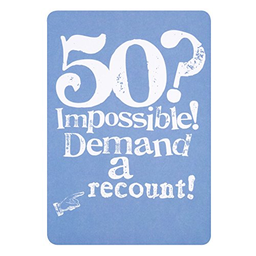 Hallmark '50? Impossible! Demand a Recount' funny card