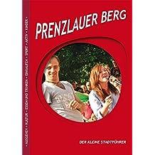 Prenzlauer Berg - der kleine Stadtführer