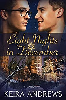 Eight Nights in December: Gay Holiday Romance (English Edition) di [Andrews, Keira]