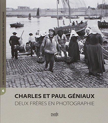 Charles et Paul Gniaux : Deux frres en photographie