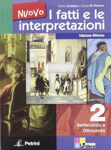 Nuovo i fatti e le interpretazioni. Ediz. riforma: NUOVO FATTI E INTERPR.2