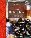 Aimer la cuisine du Nord-Pas-De-Calais et Picardie