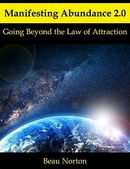 Descargar Libros Gratis Ebook Manifesting Abundance 2.0: Going Beyond the Law of Attraction Epub Gratis Sin Registro