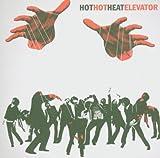 Songtexte von Hot Hot Heat - Elevator