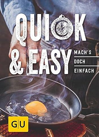 Quick & Easy: Mach´s doch einfach! (GU Smart Cook Book - Trend)