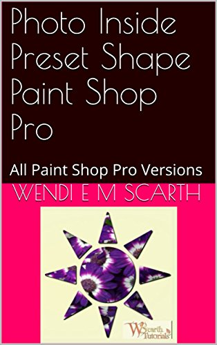 photo-inside-preset-shape-paint-shop-pro-all-paint-shop-pro-versions-paint-shop-pro-made-easy-book-1