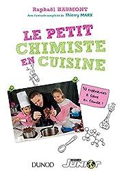 Le petit chimiste en cuisine : 30 expériences à faire en famille (Hors collection)