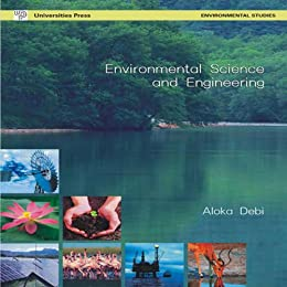Environmental Science and Engineering (Second Edition) by [Debi, Aloka ]