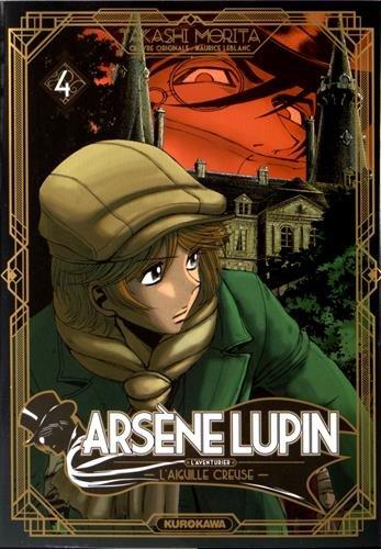 Arsène Lupin l'aventurier, Tome 4 : L'Aiguille creuse