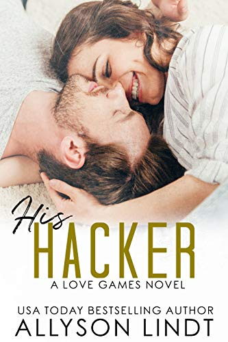 His Hacker: A Geeky Forbidden Romance (Love Games Book 5) (English Edition)
