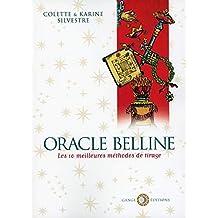 Oracle Belline - Les 10 meilleures méthodes de tirage cf5dfa2e5157