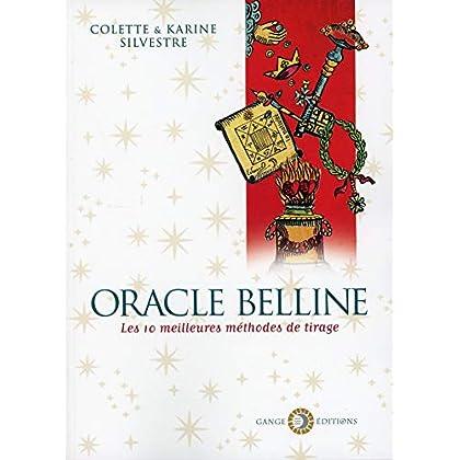Oracle Belline - Les 10 meilleures méthodes de tirage