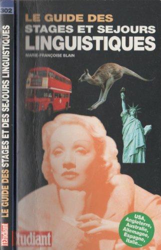 Le guide des stages et séjours linguistiques