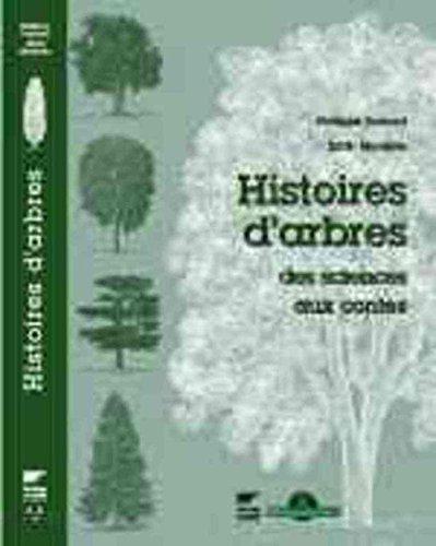 Histoires d'arbres : Des sciences aux contes par Philippe Domont, Edith Montelle