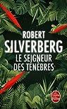 Le Seigneur des ténèbres par Silverberg