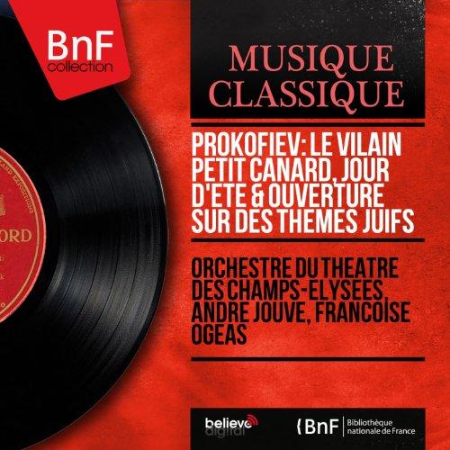 Prokofiev: Le Vilain Petit Canard, Jour d'été & Ouverture sur des thèmes juifs (Mono Version)