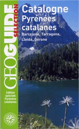 Catalogne et Pyrénées catalanes: Barcelone, Tarragone, Lleida, Gérone par David Fauquemberg